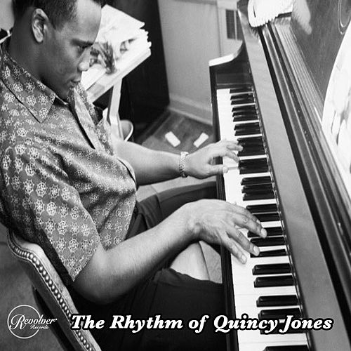 The Rhythm of Quincy Jones de Quincy Jones