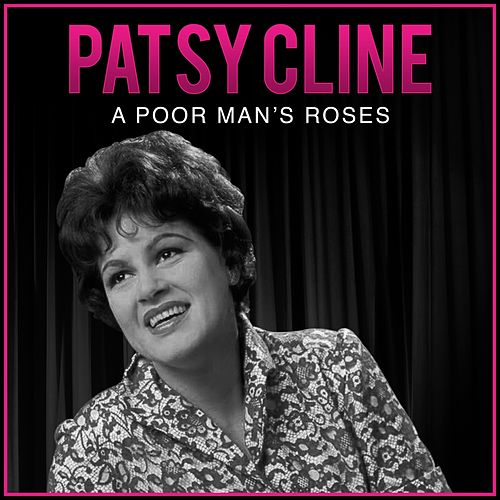 A Poor Man's Roses by Patsy Cline