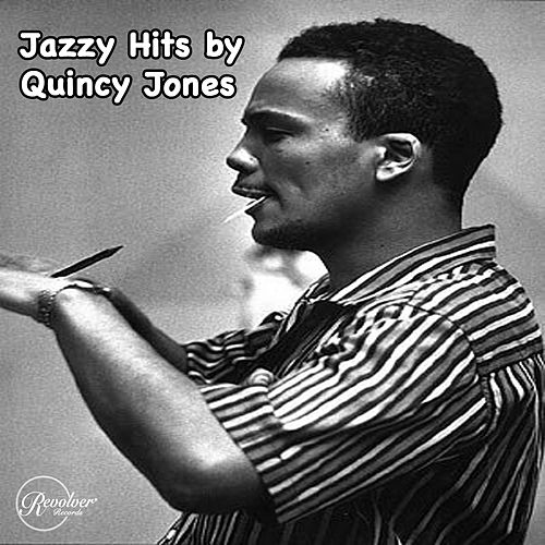 Jazzy Hits by Quincy Jones de Quincy Jones