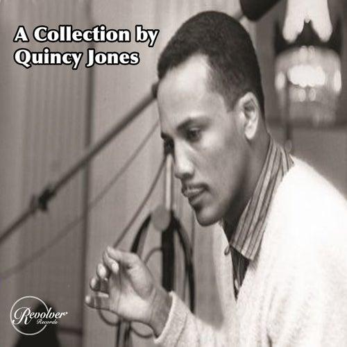 A Collection by Quincy Jones by Quincy Jones