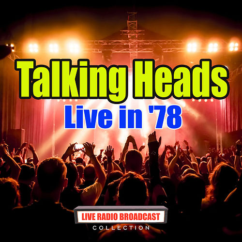 Live in '78 (Live) de Talking Heads