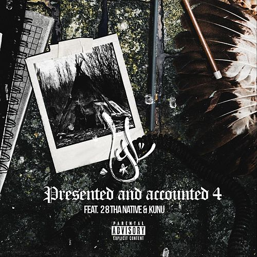 Present and Accounted 4 (feat. 28 Tha Native & Kunu) de YL