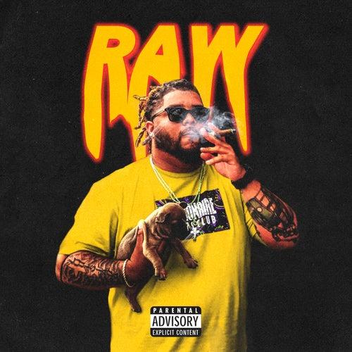 Raw by High Yella