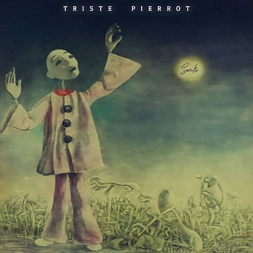 Triste Pierrot by Swelto