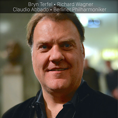 Bryn Terfel: Wagner by Bryn Terfel