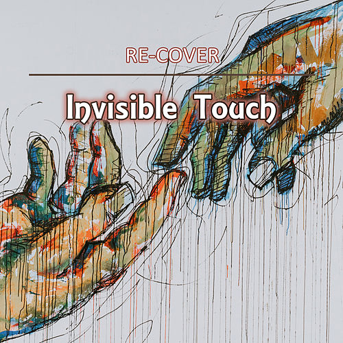 Invisible Touch (Unplugged) von Recover