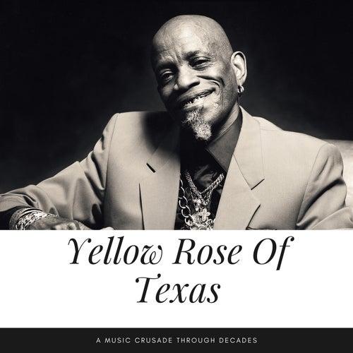 Yellow Rose Of Texas (A Music Crusade through Decades) von Various Artists
