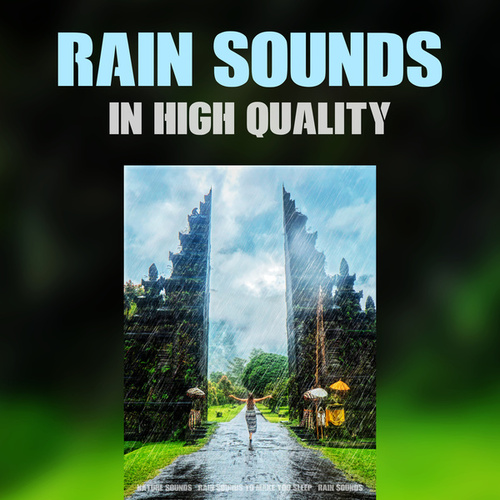 Rain Sounds in High Quality by Nature Sounds (1)