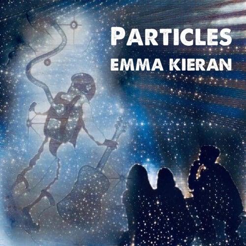 Particles de Emma Kieran