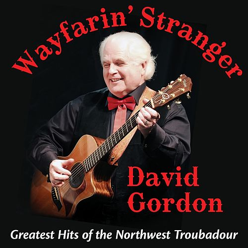 Wayfarin' Stranger von David Gordon