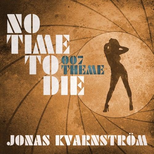 No Time to Die (Main Theme) by Jonas Kvarnström