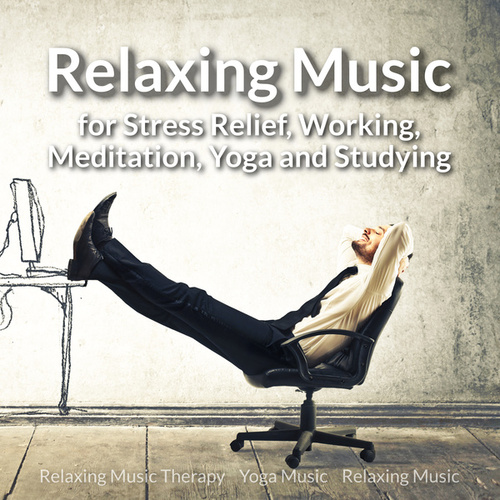 Relaxing Music for Stress Relief, Working,
