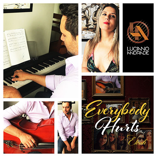 Everybody Hurts by Luciano Andrade