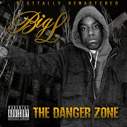 The Danger Zone de Big L