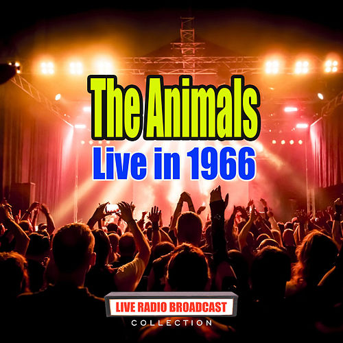 Live in 1966 (Live) von The Animals
