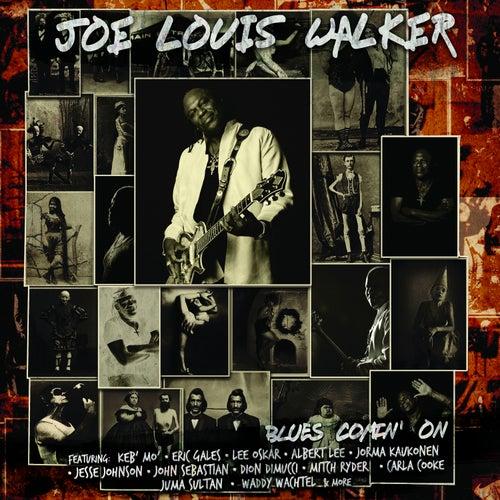 Blues Comin' On by Joe Louis Walker