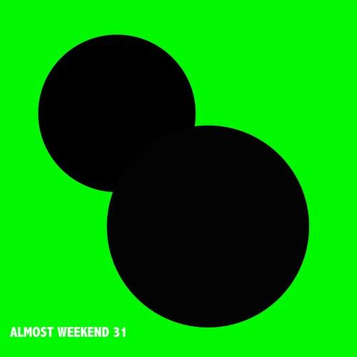Almost Weekend 31 von Various Artists