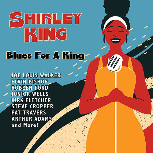 Blues for a King by Shirley King