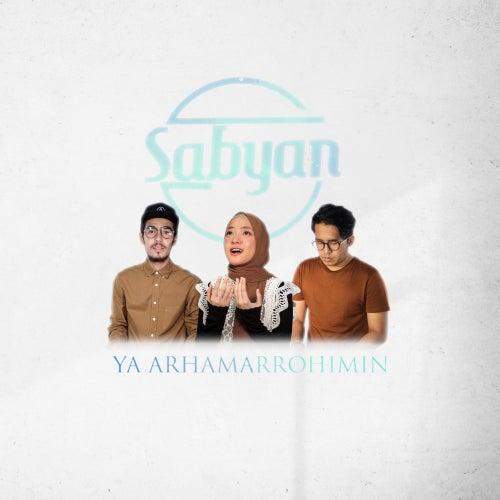 Ya Arhamarrohimin de Sabyan