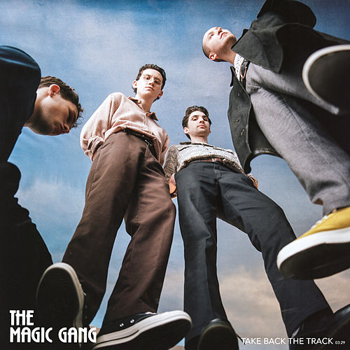 Take Back The Track von The Magic Gang