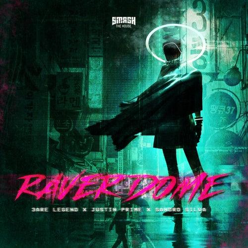 Raver Dome von 3 Are Legend