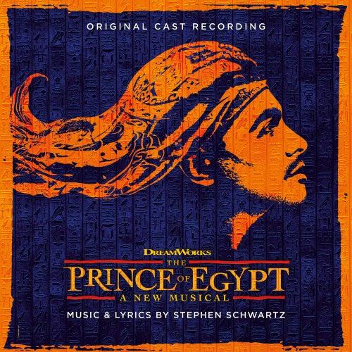 The Prince of Egypt (Original Cast Recording) by Stephen Schwartz