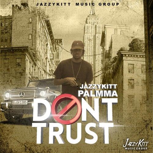 Dont Trust de Jazzy Kitt