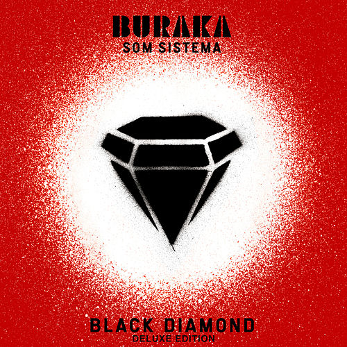 Black Diamond (Deluxe Edition) fra Buraka Som Sistema