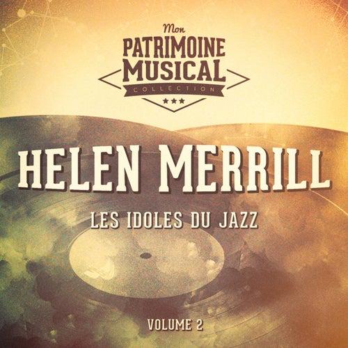 Les Idoles Du Jazz: Helen Merrill, Vol. 2 von Helen Merrill