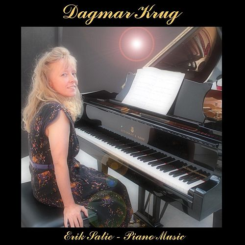 Erik Satie - Piano Music by Dagmar Krug
