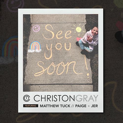 See You Soon by Christon Gray