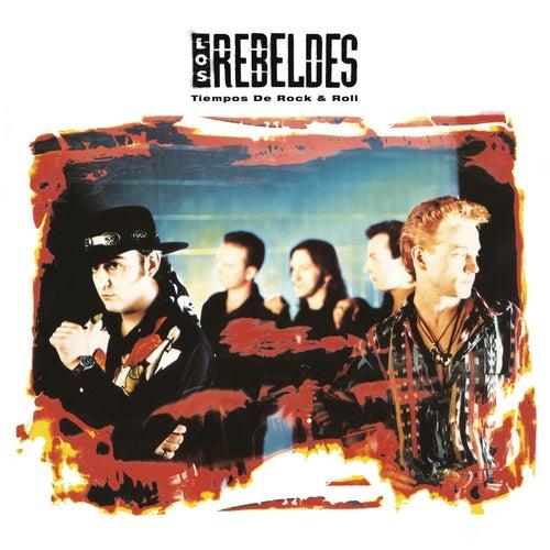Tiempos de Rock & Roll (Remasterizado) van Los Rebeldes