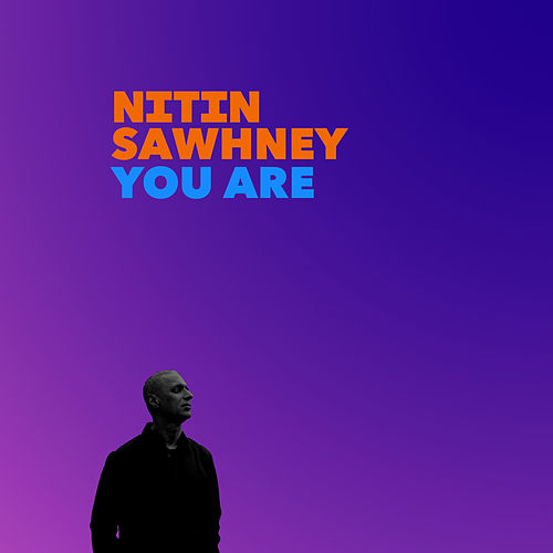 You Are (Instrumental Economy) de Nitin Sawhney
