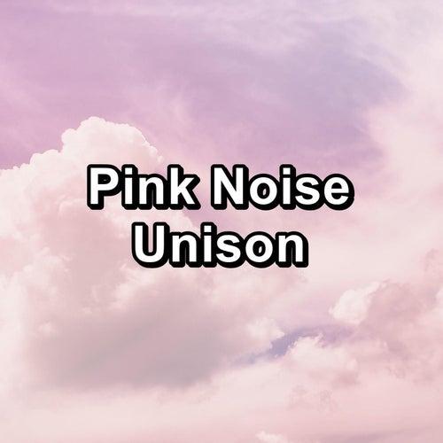 Pink Noise Unison by Baby Sleep Sleep