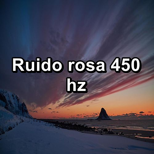 Ruido rosa 450 hz by Baby Sleep Sleep