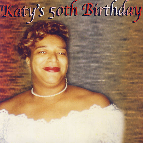 Katy's 50th Birthday de Various Artists