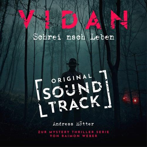 Staffel 1: Schrei nach Leben - Original Soundtrack von Vidan