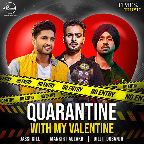 Quarantine with My Valentine by Jassi Gill