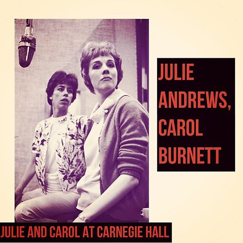 Julie and Carol at Carnegie Hall by The Sound Of Music Broadway Cast