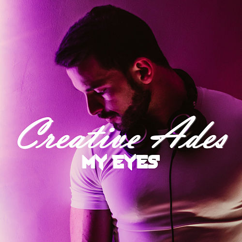 My Eyes de Creative Ades