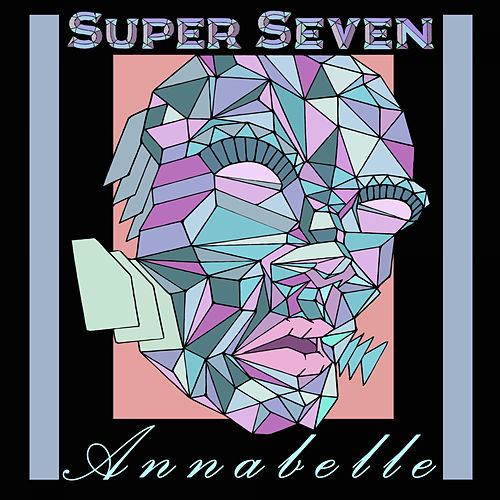 Annabelle by Los Super Seven