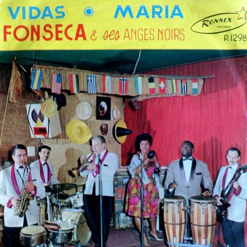 Vidas / Maria de Fonseca et ses Anges Noirs