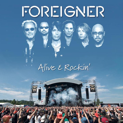 Alive And Rockin' de Foreigner