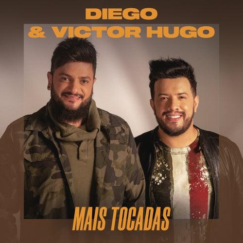 Diego & Victor Hugo Mais Tocadas de Diego & Victor Hugo