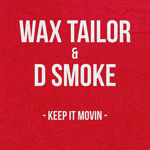 Keep It Movin by Wax Tailor