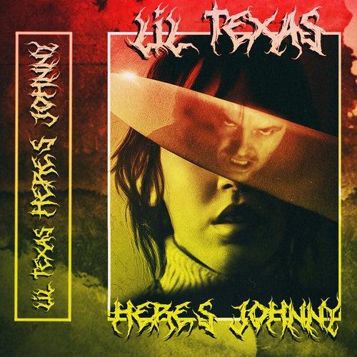 Here's Johnny de Lil Texas