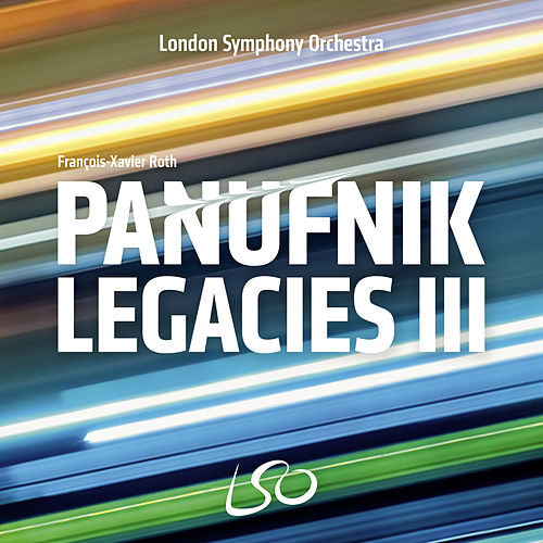The Panufnik Legacies III by London Symphony Orchestra