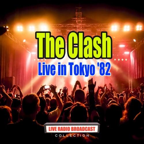 Live in Tokyo '82 (Live) von The Clash