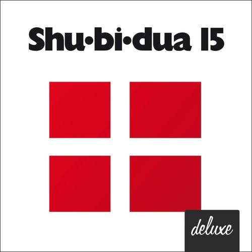 Shu-bi-dua 15 (Deluxe udgave) by Shu-Bi-Dua