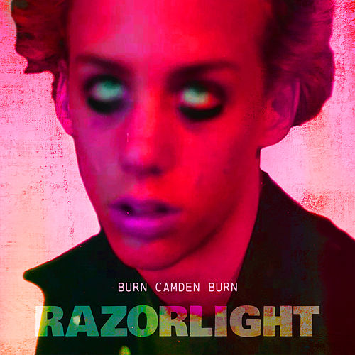Burn, Camden, Burn von Razorlight